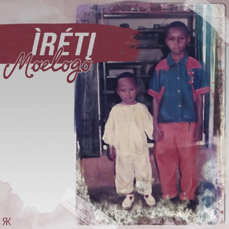 FRESH OUT | Moelogo – Ìréti EP