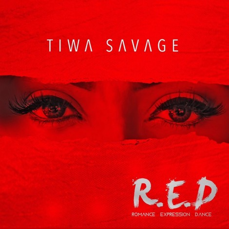 "DOWNLOAD Tiwa Savage ""R.E.D"" Album (FREE)"