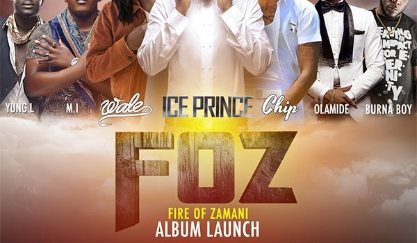EVENT | Ice Prince's #FOZ Album Launch Tomorrow | Saturday, 23-11-2013